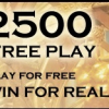 $2500 Free Play Bonus at Golden Riviera